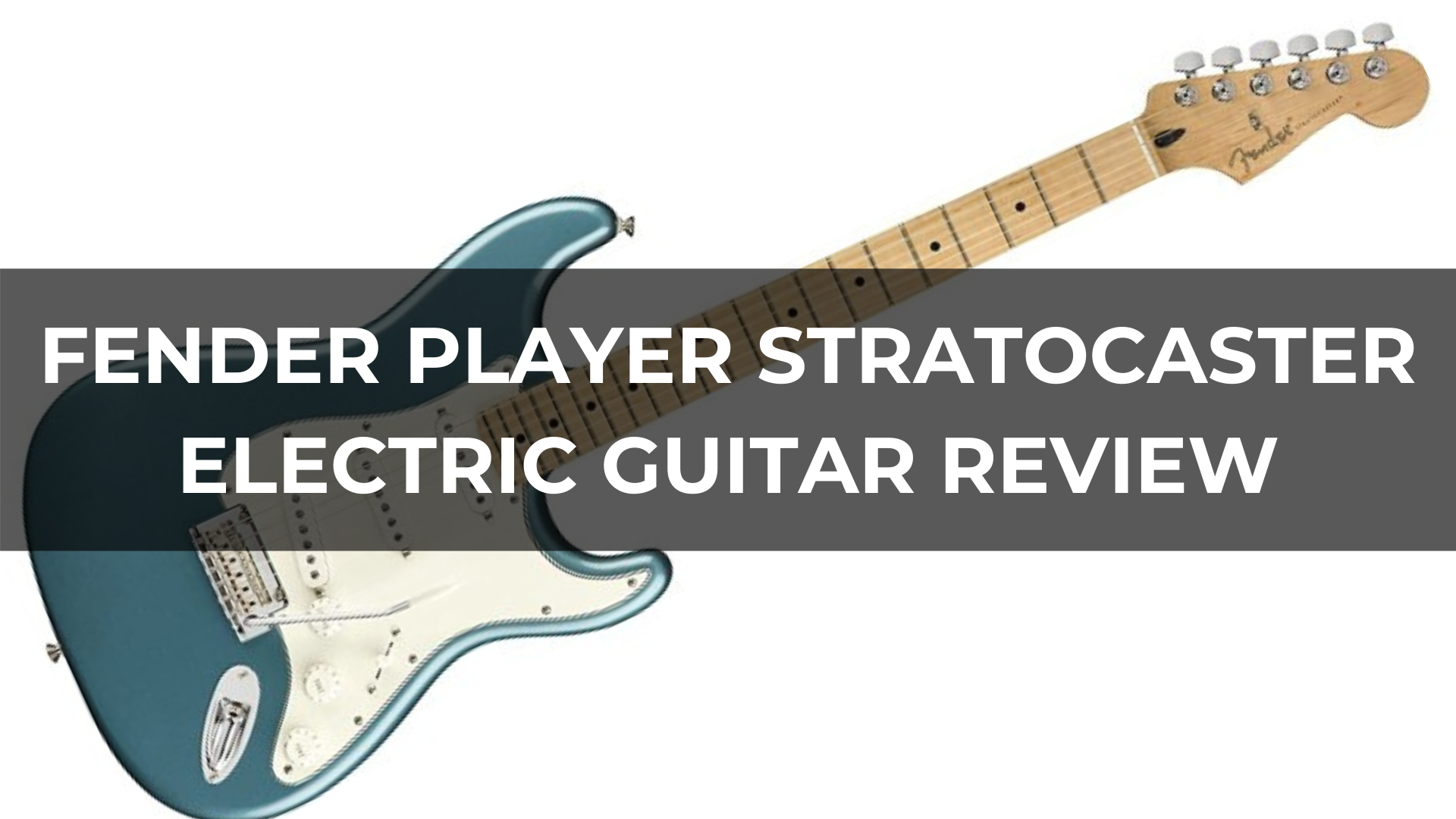 Fender Player Stratocaster Electric Guitar Review