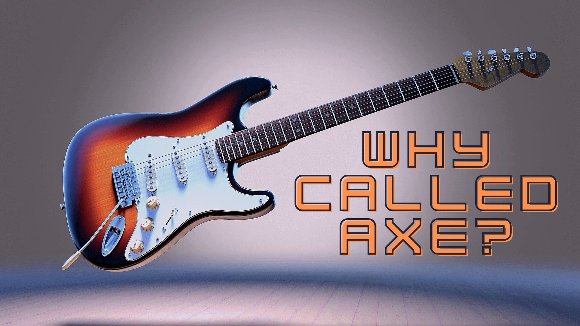 Why is a Guitar called an Axe?